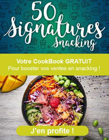 Consultez votre CookBook 50 signatures Snacking Gratuitement