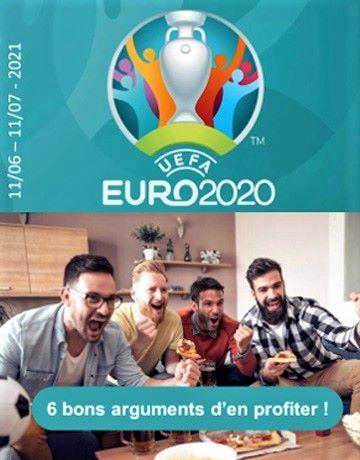 Euro 2020 : 6 arguments imparables pour en profiter !